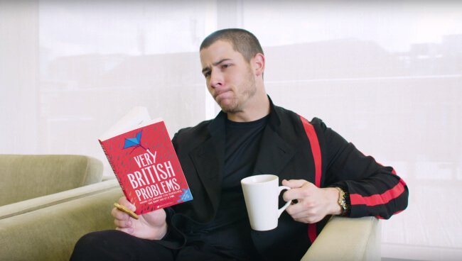 Nick Jonas Very British Problems